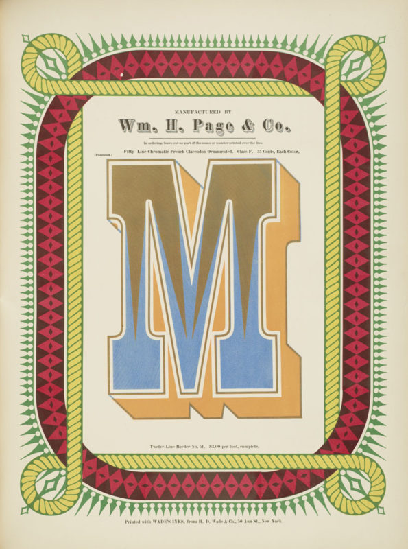 Specimens of chromatic wood type, borders, etc. manufactured by Wm. H. Page & Co. Greeneville, Conn. : The Co., 1874. Electronic reproduction.